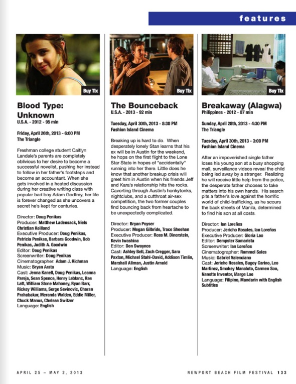 Breakaway will screen April 28, 4:30pm at the Triangle and April 30th 3:00pm at Fashion Island Cinema
